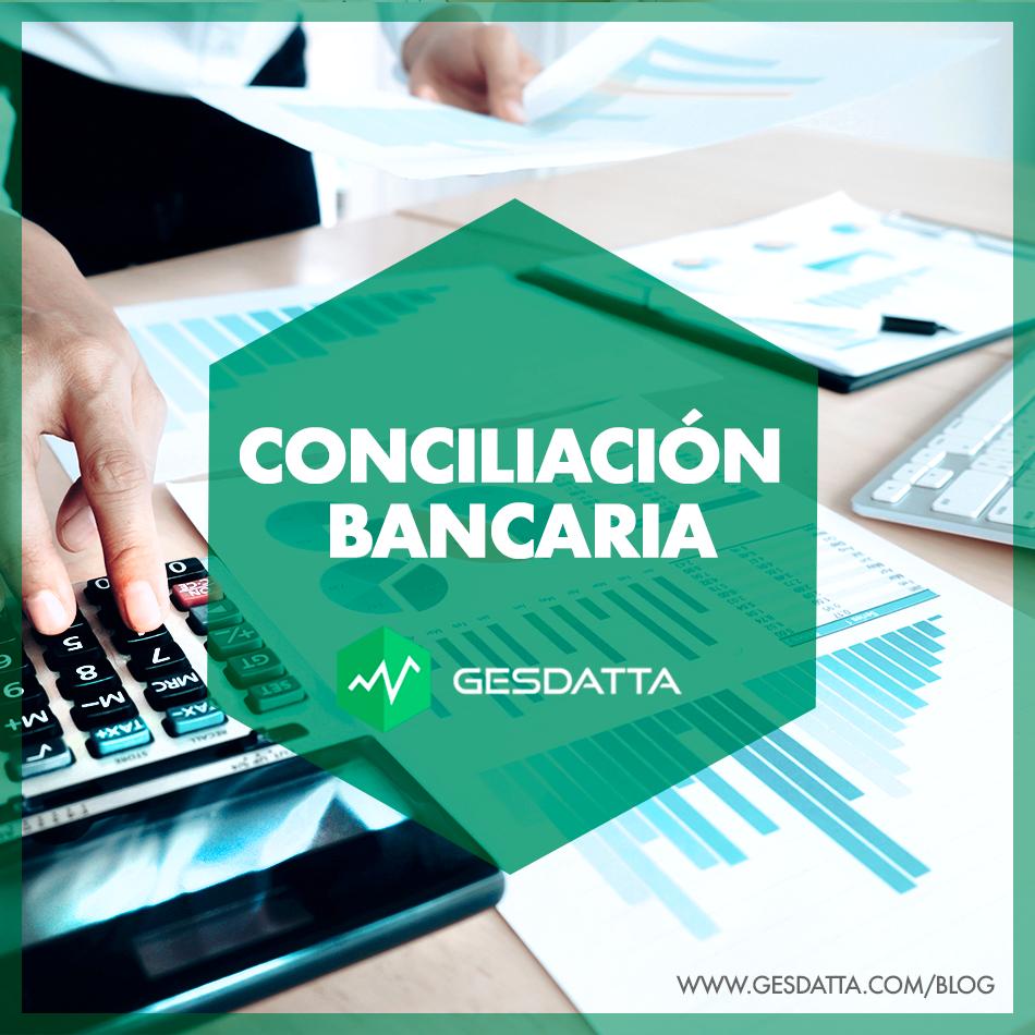 La importancia de la Conciliación Bancaria