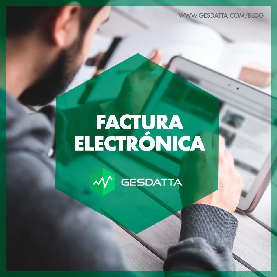 Factura Electrónica de AFIP: Mejor con GesDatta.