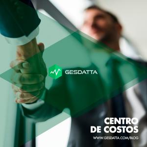 Centro de costos: Concepto clave para la gestión