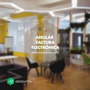Anular Factura Electrónica